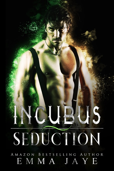 Incubus Seduction by Emma Jaye