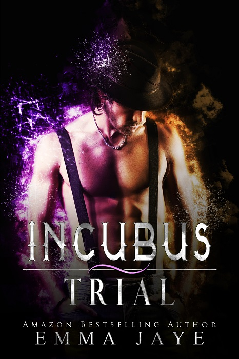Incubus Trial by Emma Jaye